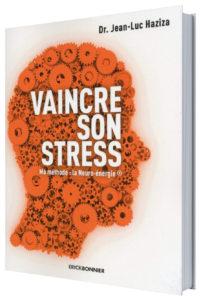 Livre du Dr Haziza, Vaincre son Stress